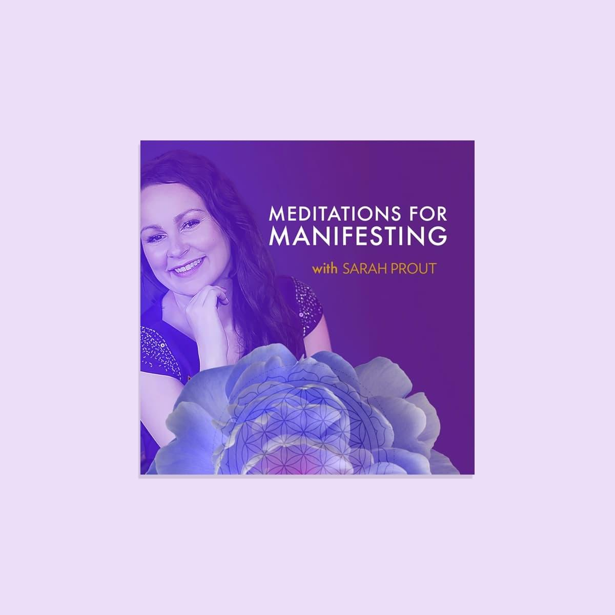 The Meditations for Manifesting Downloadable Album